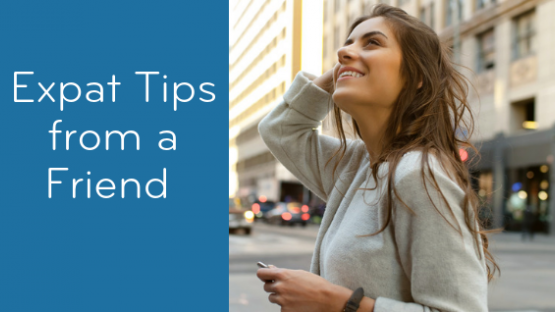 Expat Tips: Five Ways to Keep Calm and Flourish Abroad