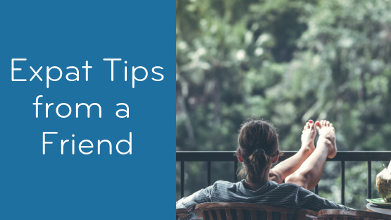 Expat Tips: Always Have Something to Look Forward To