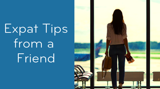 Expat Tip: Visit Before You Move